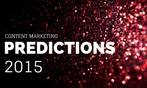Content marketing predictions 2015