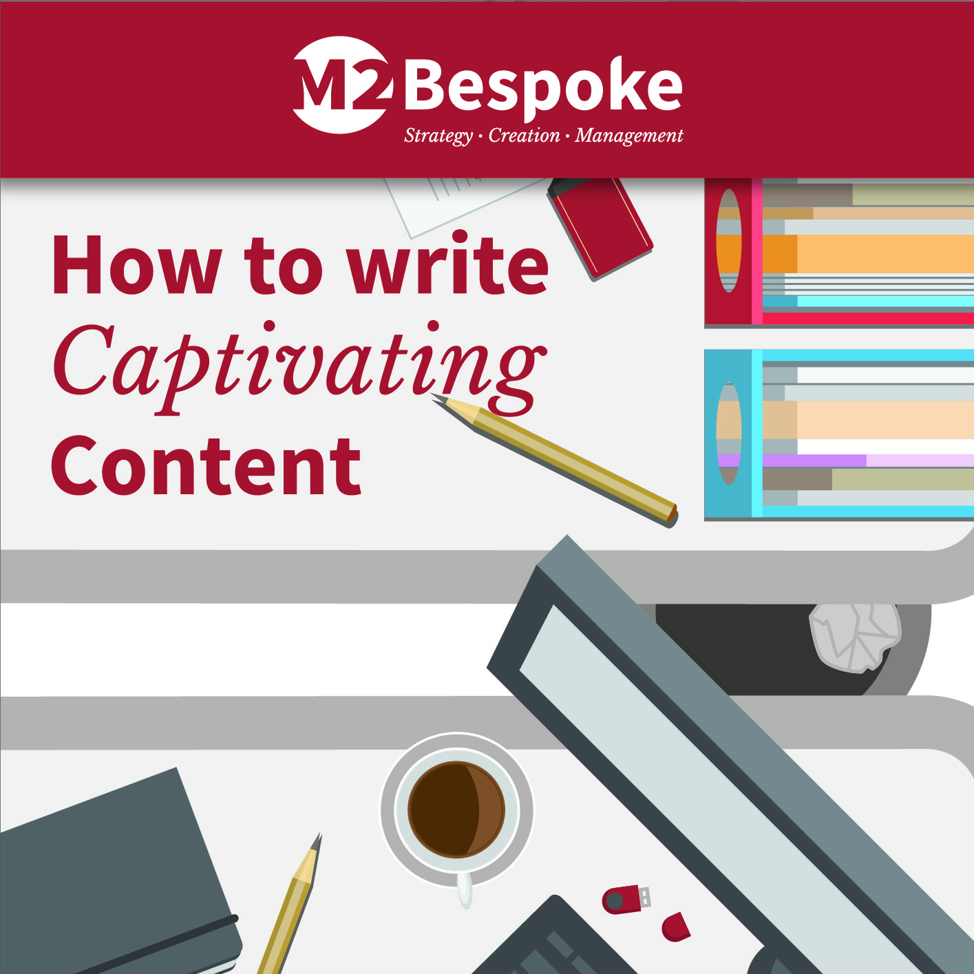 How To Write Captivating Content M2 Bespoke Blog