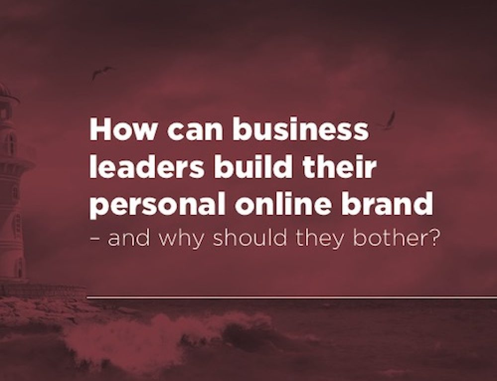 How Can Business Leaders Build Their Personal Online Brand? [White paper]