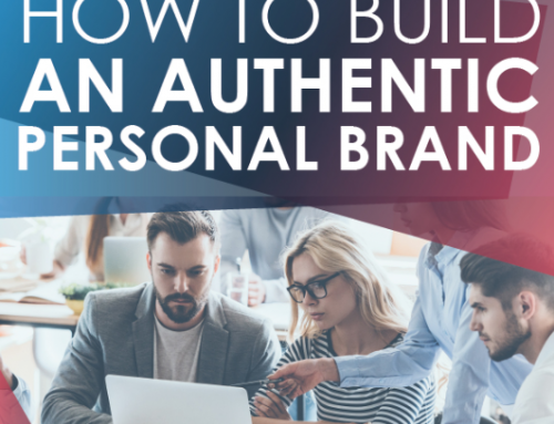 How to build an authentic personal brand